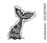 mermaids are my spirit animal.... | Shutterstock .eps vector #1012827820