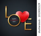 happy valentine's day greeting... | Shutterstock .eps vector #1013032129