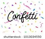 confetti background vector... | Shutterstock .eps vector #1013034550