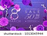 8 march happy international... | Shutterstock .eps vector #1013045944