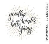 hand drawn lettering phrase ... | Shutterstock .eps vector #1013094118