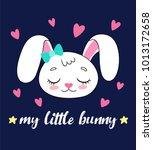 cute bunny girl.  t shirt... | Shutterstock .eps vector #1013172658