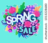 spring sale design with... | Shutterstock .eps vector #1013228680
