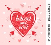lettering forever and ever with ... | Shutterstock .eps vector #1013233636