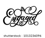 engaged lettering inscription... | Shutterstock .eps vector #1013236096