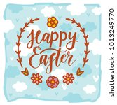 happy easter. hand drawn... | Shutterstock .eps vector #1013249770