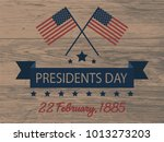 presidents day card or... | Shutterstock .eps vector #1013273203