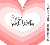 bonne saint valentin happy... | Shutterstock .eps vector #1013347534