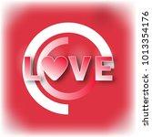 love text. valentine's day... | Shutterstock .eps vector #1013354176