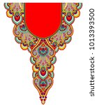 indian textile fabric neck... | Shutterstock . vector #1013393500