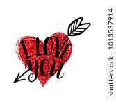 i love you lettering. happy... | Shutterstock .eps vector #1013537914