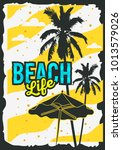 beach summer poster design with ... | Shutterstock .eps vector #1013579026