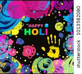 happy holi   festival of colors....   Shutterstock .eps vector #1013582080