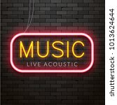 neon live acoustic music... | Shutterstock .eps vector #1013624644