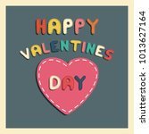 happy valentines day card.... | Shutterstock .eps vector #1013627164