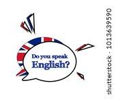 do you speak english concept.... | Shutterstock .eps vector #1013639590
