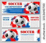 soccer championship banners or... | Shutterstock .eps vector #1013640700
