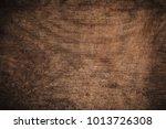 old grunge dark textured wooden ... | Shutterstock . vector #1013726308