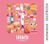 the french cuisine. set of...   Shutterstock .eps vector #1013781514