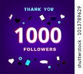 1000 followers thank you post... | Shutterstock .eps vector #1013789629