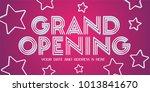 grand opening vector banner... | Shutterstock .eps vector #1013841670