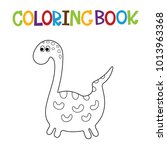 cute dino coloring book. | Shutterstock .eps vector #1013963368