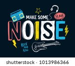 music theme slogan graphic with ... | Shutterstock .eps vector #1013986366