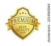 100  premium best quality... | Shutterstock .eps vector #1014063064