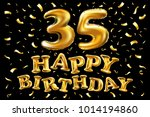 vector happy birthday 35th...   Shutterstock .eps vector #1014194860