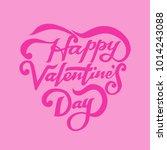 happy valentine's day pink... | Shutterstock .eps vector #1014243088