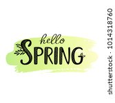 hello spring grunge inscription ... | Shutterstock .eps vector #1014318760