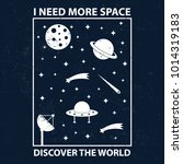 explore space  i need more... | Shutterstock .eps vector #1014319183