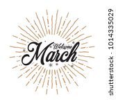 welcome march vector hand... | Shutterstock .eps vector #1014335029