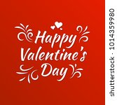 happy valentine's day lettering | Shutterstock .eps vector #1014359980