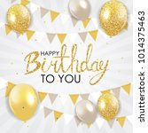 abstract happy birthday... | Shutterstock . vector #1014375463