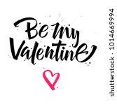 be my valentine. valentines day ...   Shutterstock .eps vector #1014669994