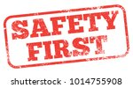 safety first red stamp | Shutterstock .eps vector #1014755908