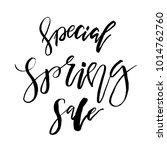 special spring sale   hand... | Shutterstock .eps vector #1014762760