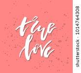 true love   inspirational...   Shutterstock .eps vector #1014764308