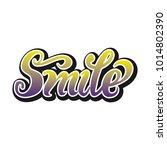 smile hand lettering vector... | Shutterstock .eps vector #1014802390