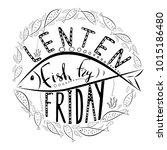 traditional menu for lent... | Shutterstock .eps vector #1015186480