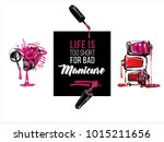 manicure salon slogan and logo  ... | Shutterstock .eps vector #1015211656