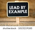 lead by example. business... | Shutterstock . vector #1015219183