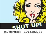 shut up gesture woman pop art ... | Shutterstock .eps vector #1015283776
