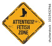 fetish zone warning board | Shutterstock .eps vector #1015432966