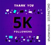 5k followers thank you post on... | Shutterstock .eps vector #1015467340