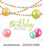 abstract happy birthday balloon ... | Shutterstock . vector #1015511500
