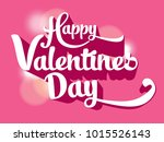 happy valentines day text... | Shutterstock .eps vector #1015526143