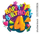 happy birthday 4 years.... | Shutterstock .eps vector #1015533826