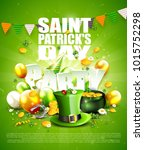 st. patrick's day party poster... | Shutterstock .eps vector #1015752298